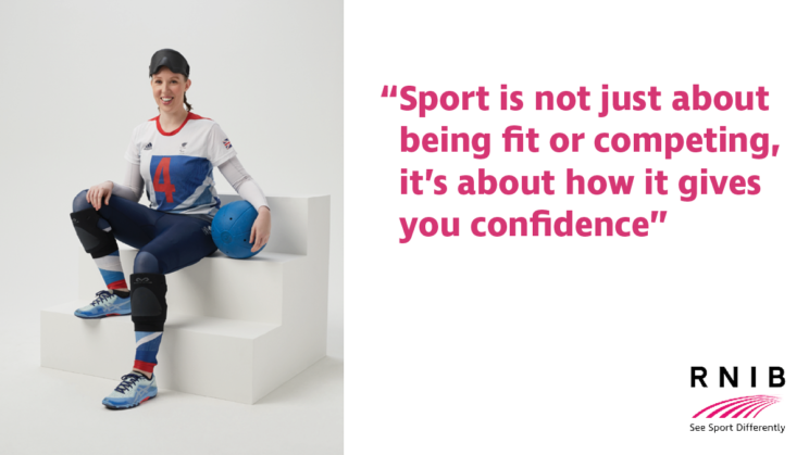 """Georgie, goalball player, says """" Sport is not just about being fit or competing, it's about how it gives you confidence. """""""